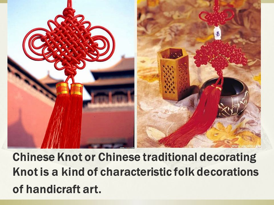 Chinese Knot or Chinese traditional decorating Knot is a kind of characteristic folk decorations of handicraft art.