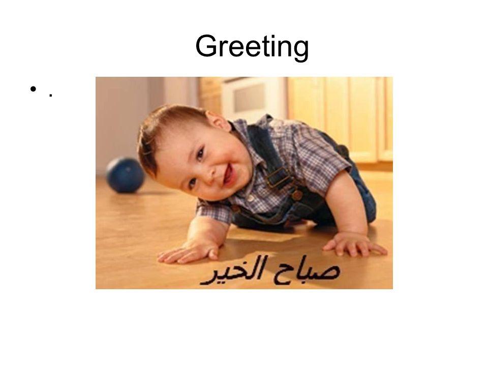 Greeting.