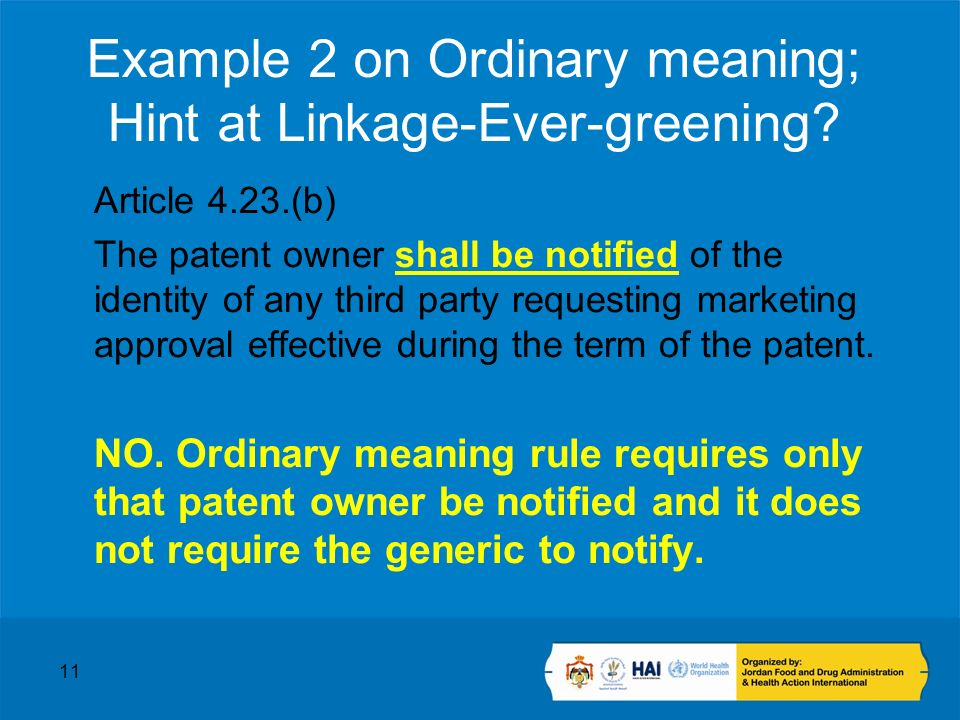 11 Example 2 on Ordinary meaning; Hint at Linkage-Ever-greening.