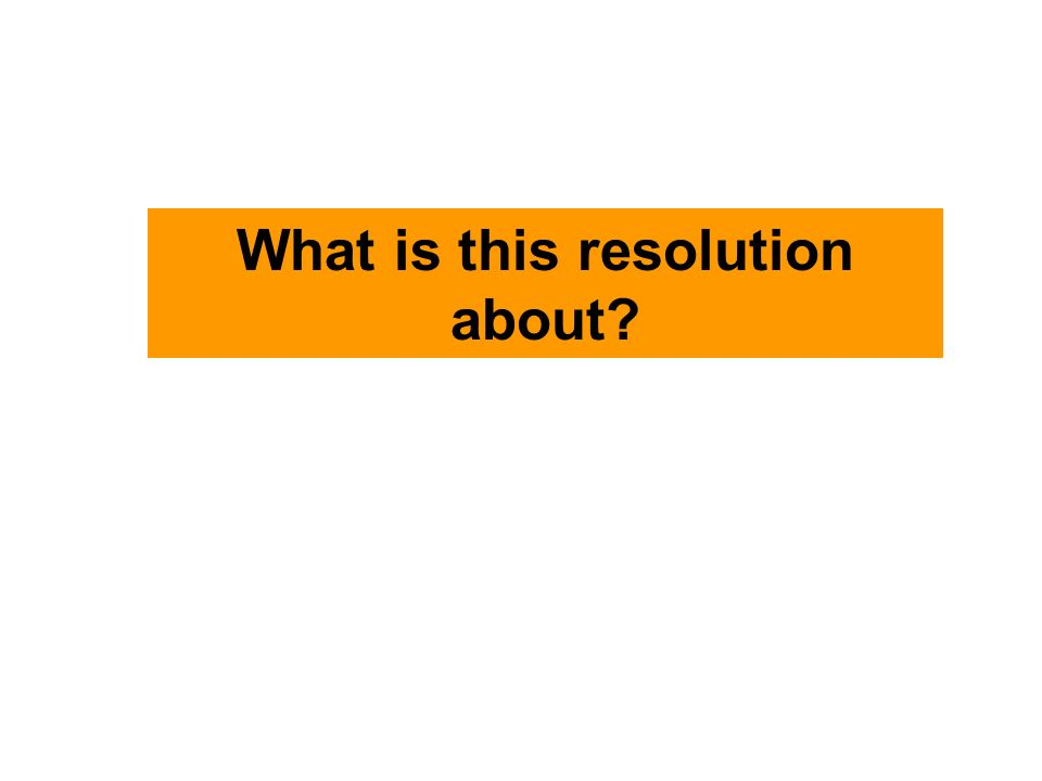 What is this resolution about