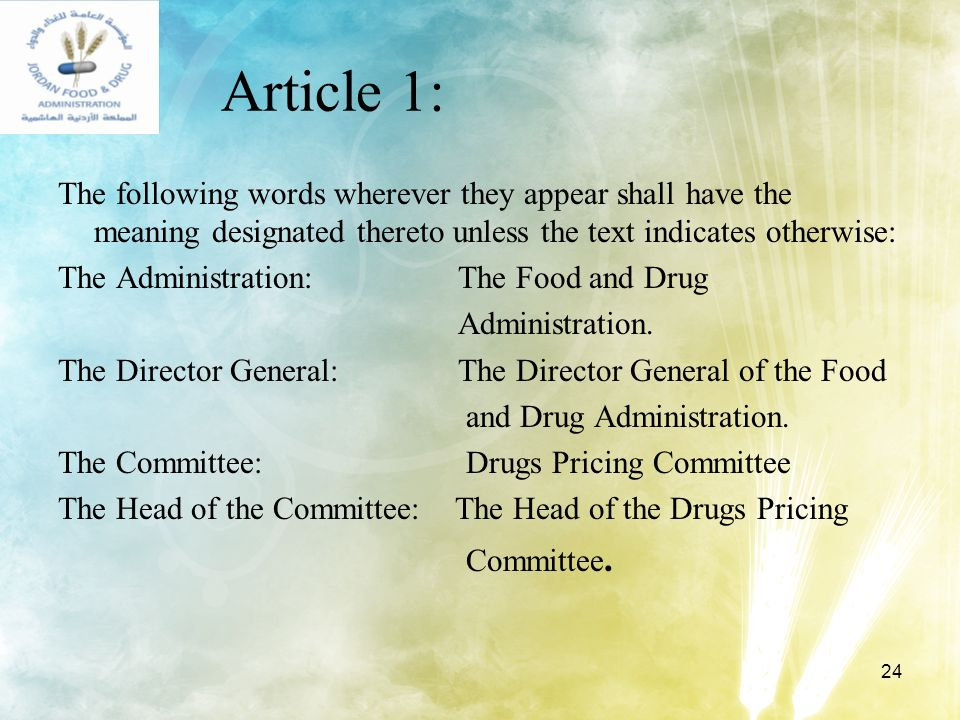 24 Article 1: The following words wherever they appear shall have the meaning designated thereto unless the text indicates otherwise: The Administrati