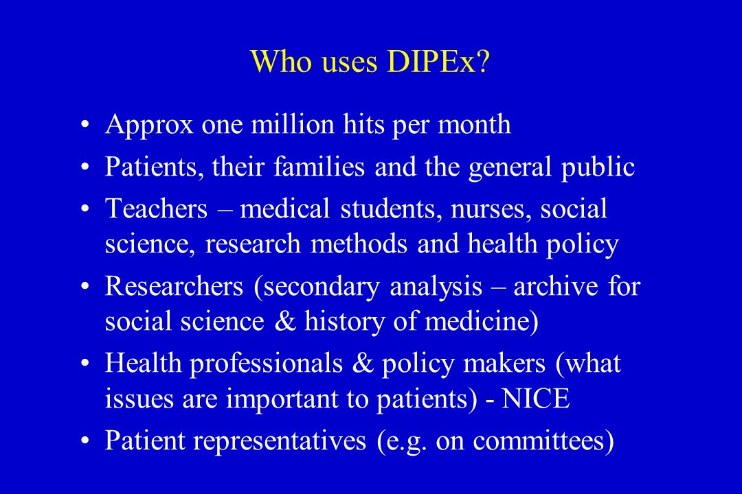 Who uses DIPEx.