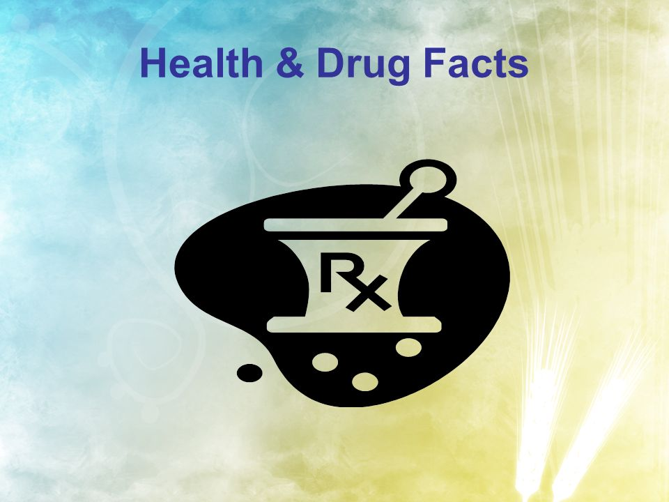Health & Drug Facts