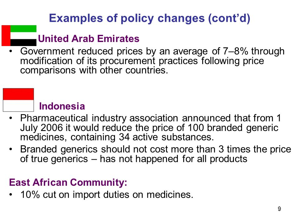 9 United Arab Emirates Government reduced prices by an average of 7–8% through modification of its procurement practices following price comparisons with other countries.