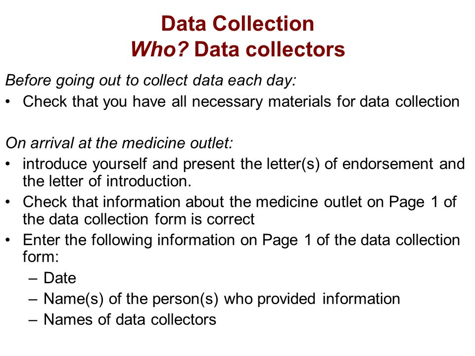 Data Collection Who.