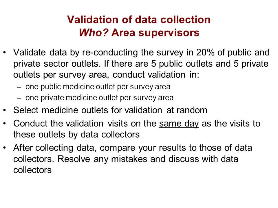 Validation of data collection Who.