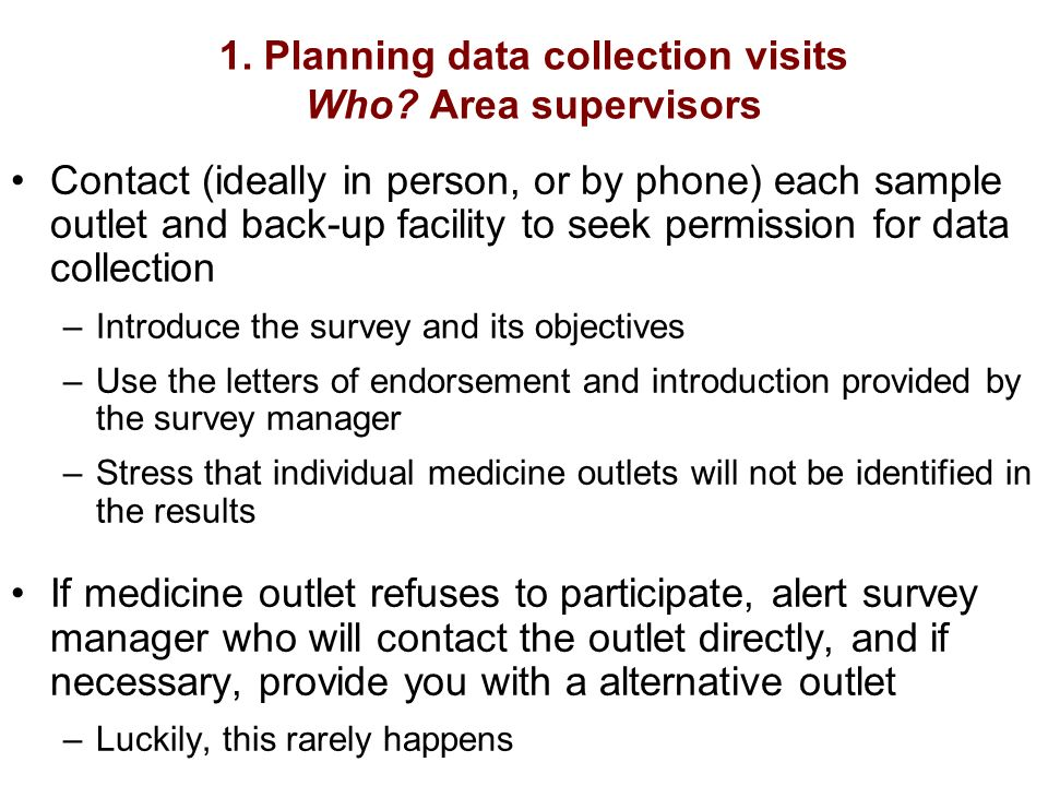 1. Planning data collection visits Who.