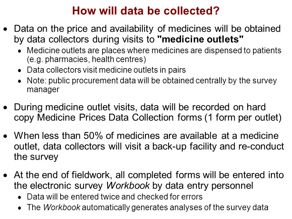 How will data be collected.