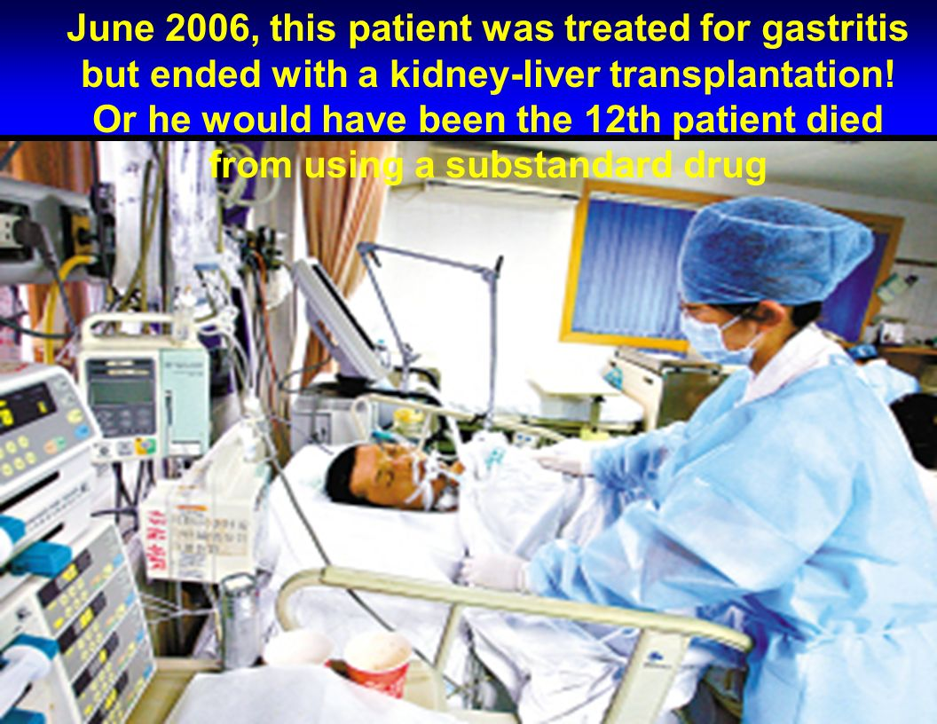 June 2006, this patient was treated for gastritis but ended with a kidney-liver transplantation.