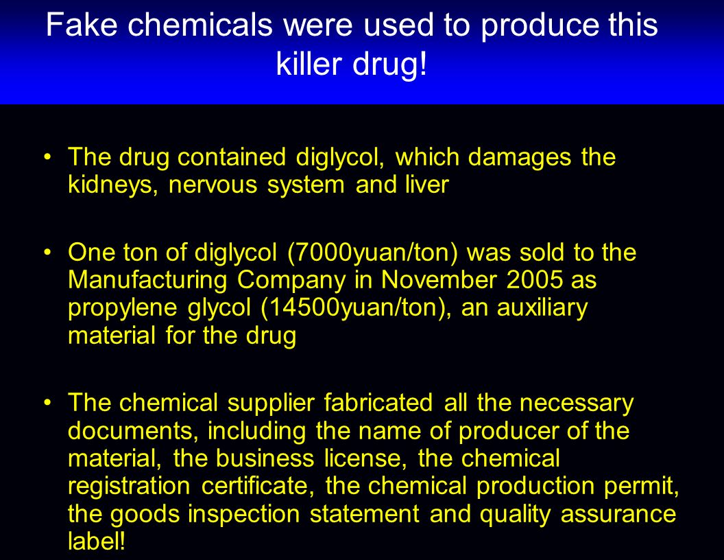 Fake chemicals were used to produce this killer drug.