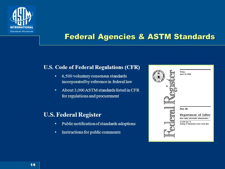 14 Federal Agencies & ASTM Standards U.S.