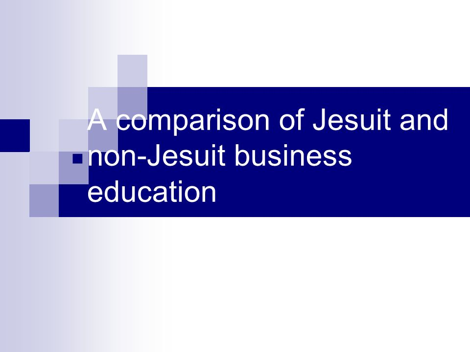 A comparison of Jesuit and non-Jesuit business education