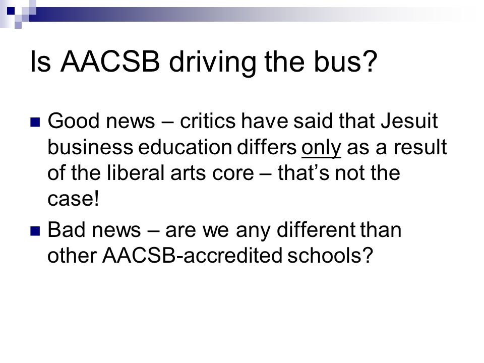 Is AACSB driving the bus.