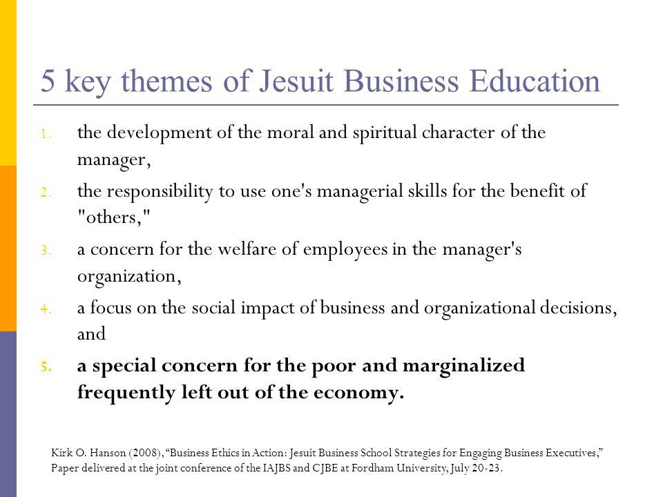 5 key themes of Jesuit Business Education 1.