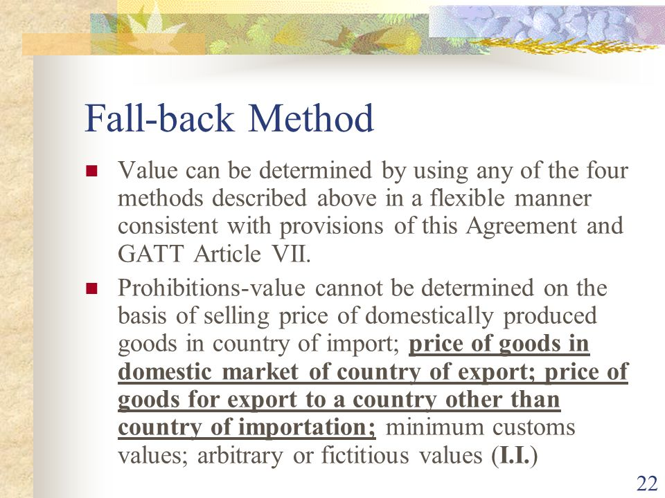 22 Fall-back Method Value can be determined by using any of the four methods described above in a flexible manner consistent with provisions of this A