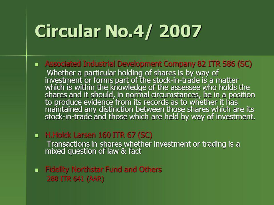 Circular No.4/ 2007 Associated Industrial Development Company 82 ITR 586 (SC) Associated Industrial Development Company 82 ITR 586 (SC) Whether a part