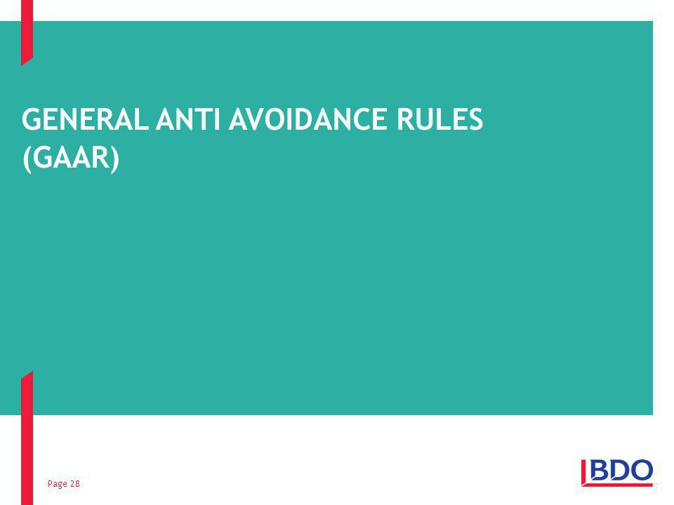 Page 28 GENERAL ANTI AVOIDANCE RULES (GAAR)