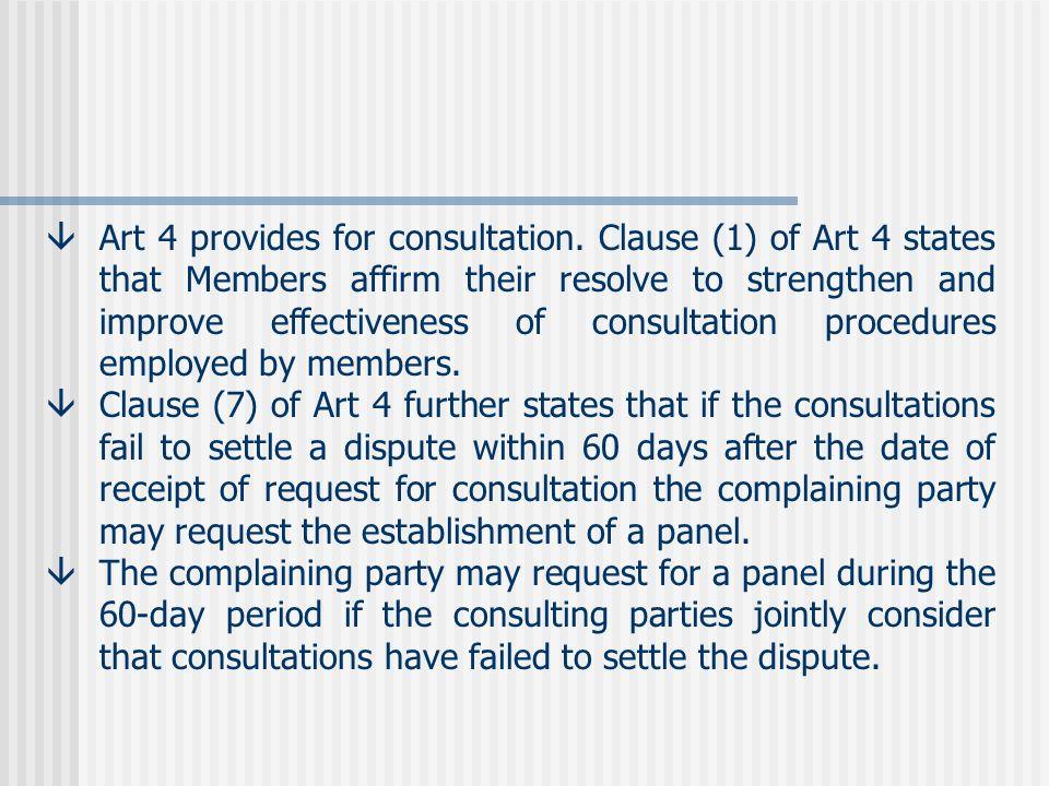 âArt 4 provides for consultation.