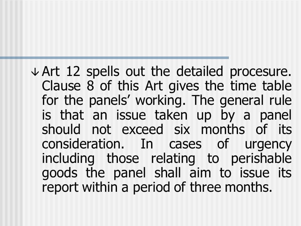 â Art 12 spells out the detailed procesure.