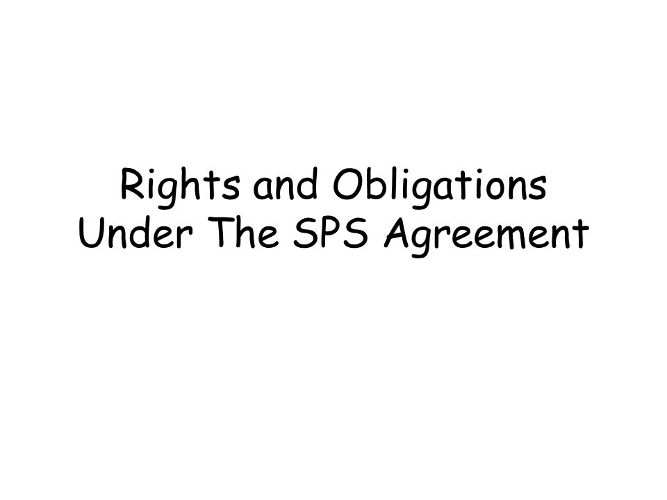 SPS Agreement –Basic Rights & Obligations (Article 2) Right to apply sanitary & phytosanitary measures necessary for the protection of human, animal & plant life or health Measures based on scientific principles Non-discriminatory No disguised restrictions on trade