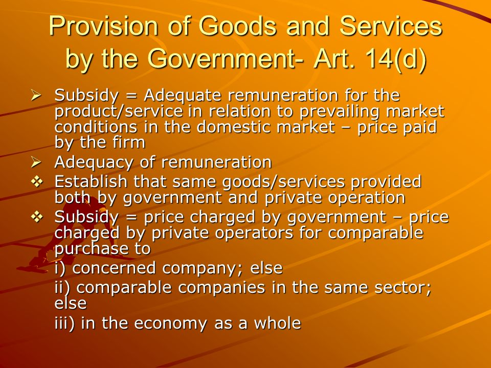 Provision of Goods and Services by the Government- Art.