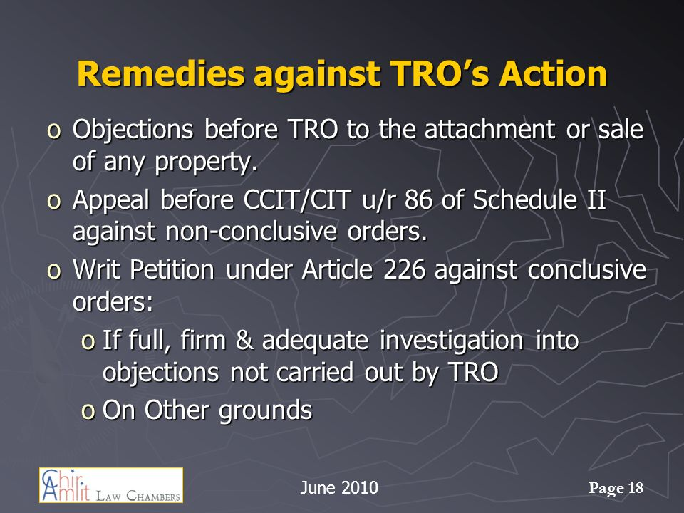 Page 18 Remedies against TROs Action oObjections before TRO to the attachment or sale of any property.