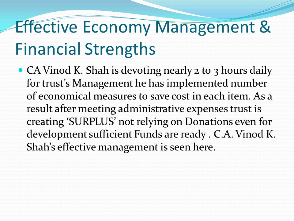 Effective Economy Management & Financial Strengths CA Vinod K.