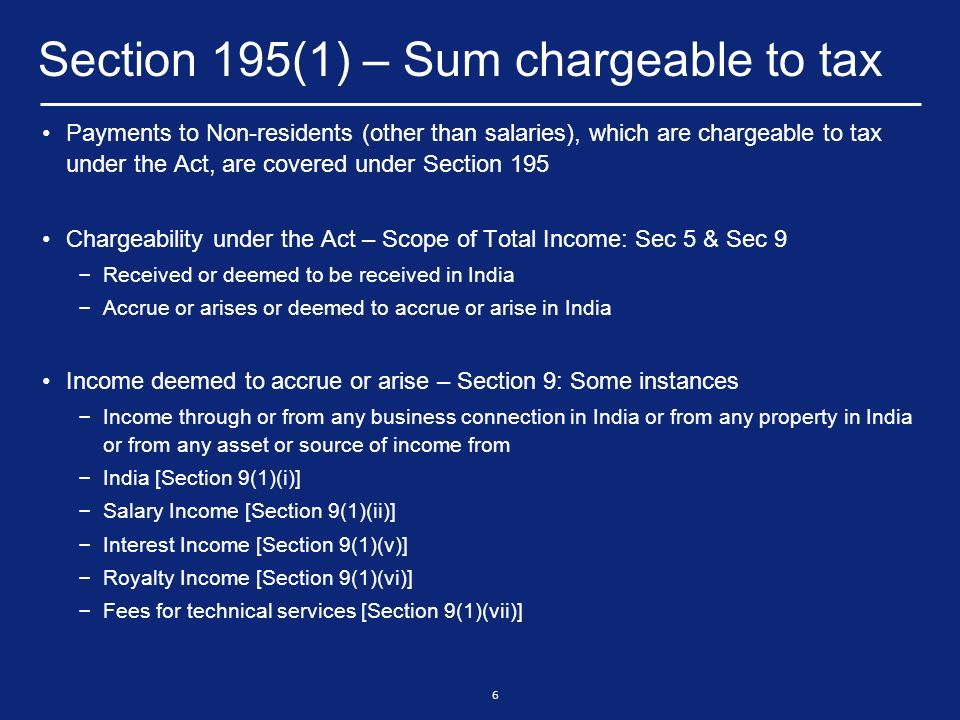 7 Section 195(1) – Sum chargeable to tax If payment is not chargeable to tax, the provisions are not attracted: – Circular No.