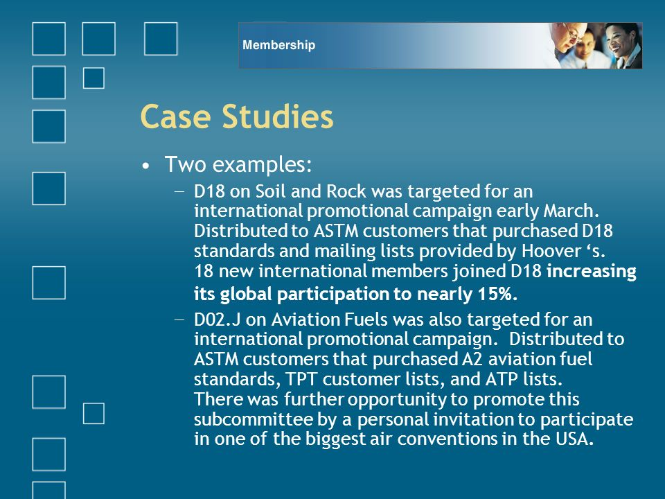 Case Studies Two examples: D18 on Soil and Rock was targeted for an international promotional campaign early March. Distributed to ASTM customers that