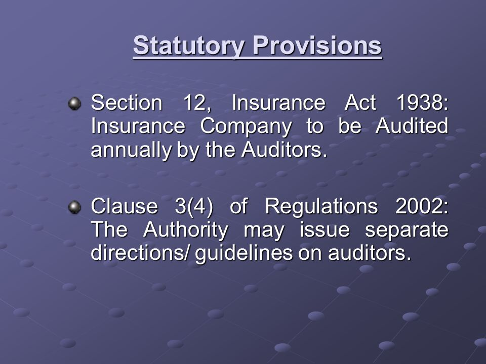 Directions /Guidelines for Auditors Authority may issue direction/guidelines for Appointment Appointment continuance or continuance or Removal Removal Directions/guidelines may include prescriptions regarding Qualification of and experience of auditors Qualification of and experience of auditors Rotation Rotation Period of appointment Period of appointment
