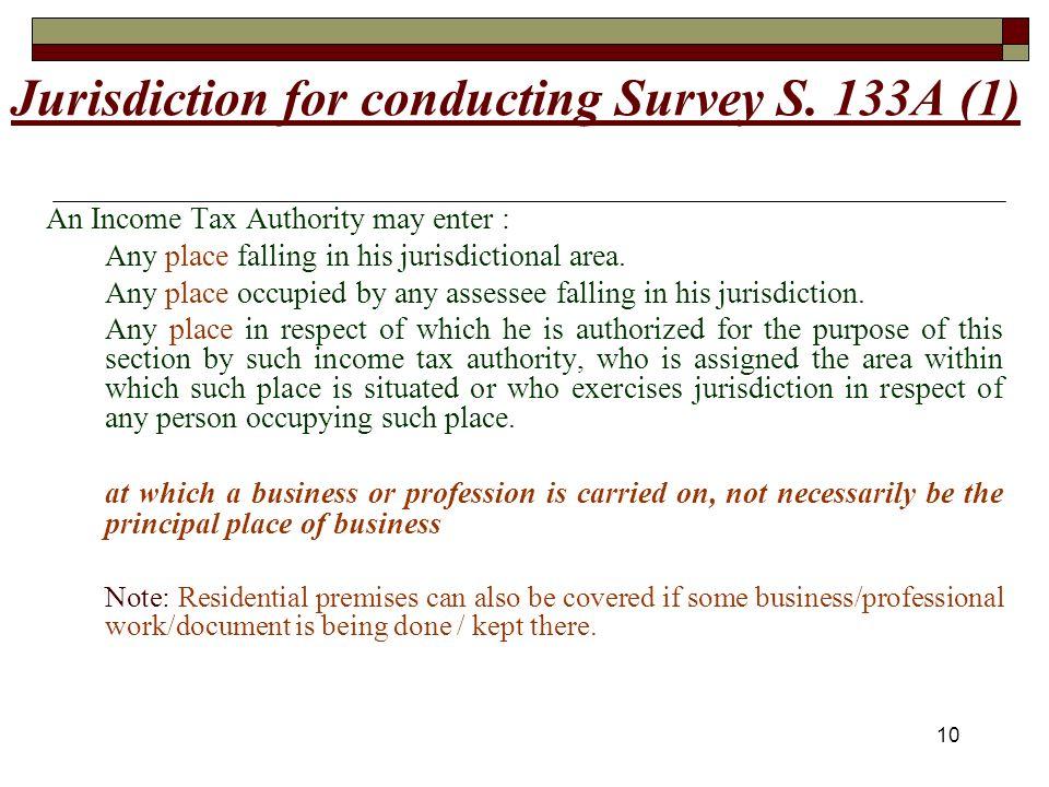 10 Jurisdiction for conducting Survey S.