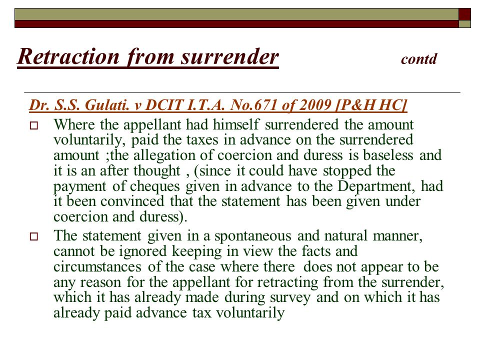 Retraction from surrender contd Dr. S.S. Gulati.