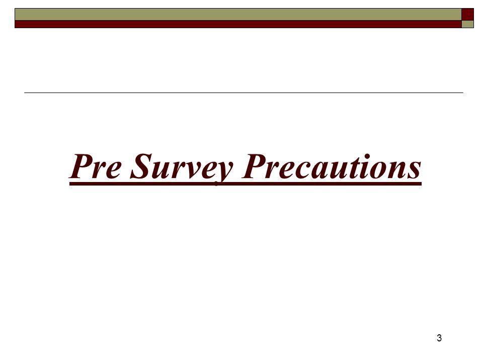 3 Pre Survey Precautions