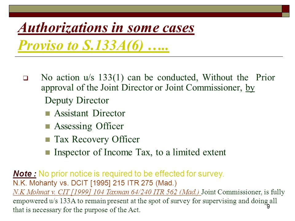 9 Authorizations in some cases Proviso to S.133A(6) …..