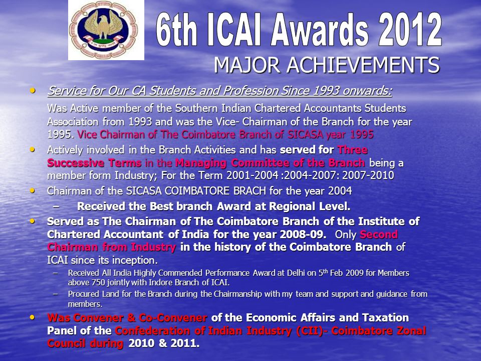 MAJOR ACHIEVEMENTS Service for Our CA Students and Profession Since 1993 onwards: Service for Our CA Students and Profession Since 1993 onwards: Was A