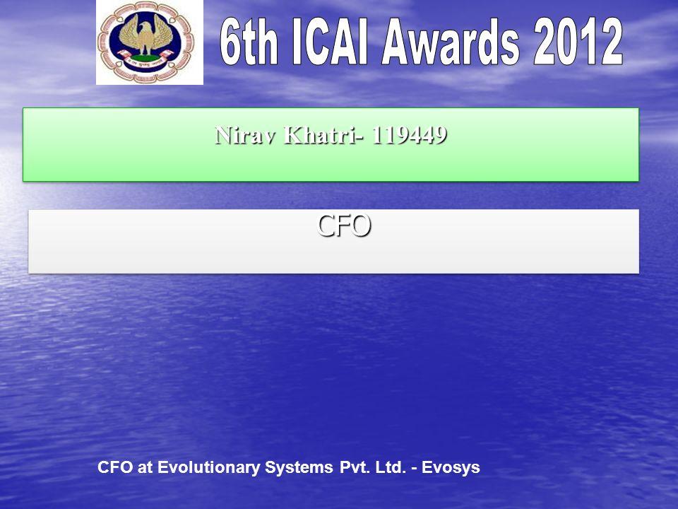 Nirav Khatri- 119449 CFO CFO CFO at Evolutionary Systems Pvt. Ltd. - Evosys
