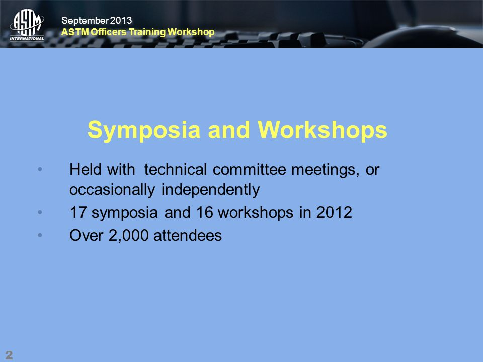 September 2013 ASTM Officers Training Workshop September 2013 ASTM Officers Training Workshop Peer Review Process Invitations will be sent to each reviewer If accepted, the link to the paper with instructionswill be sent to the reviewer Reviewer comments are vetted with thesymposium chairman 23