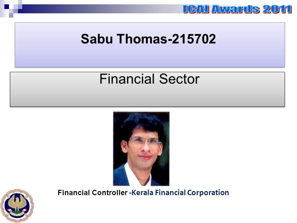 Sabu Thomas-215702 Financial Sector Financial Controller -Kerala Financial Corporation