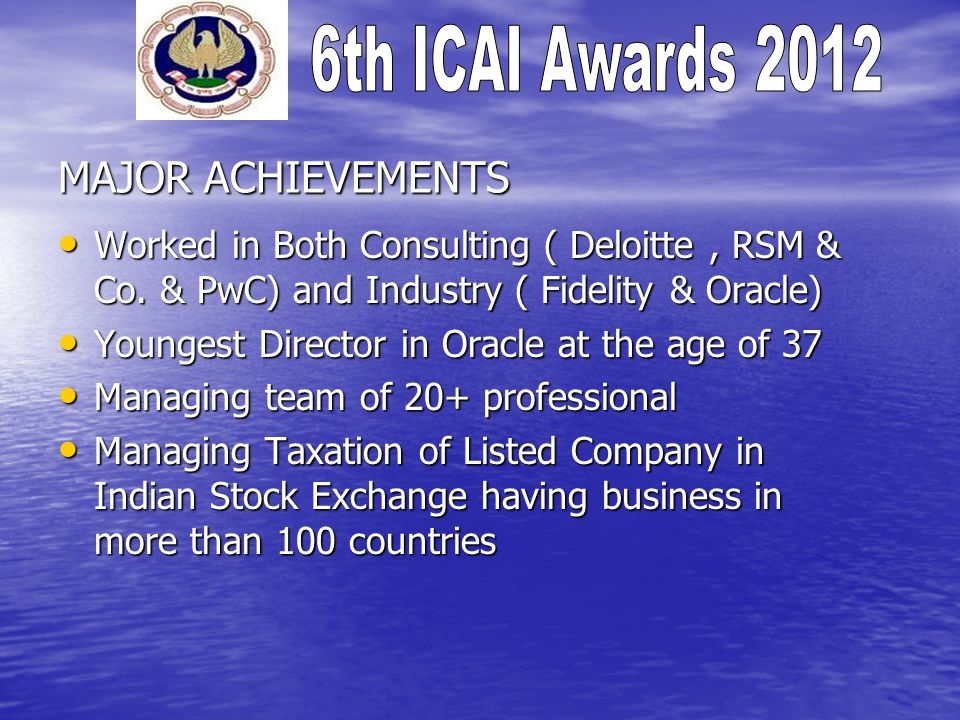 MAJOR ACHIEVEMENTS Worked in Both Consulting ( Deloitte, RSM & Co.