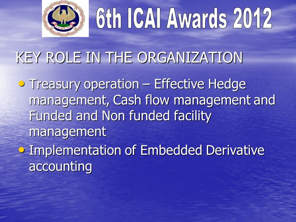 MAJOR ACHIEVEMENTS Effective hedge management to protect the profitability from foreign exchange volatility.