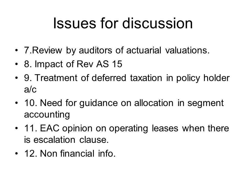 Issues for discussion 7.Review by auditors of actuarial valuations.