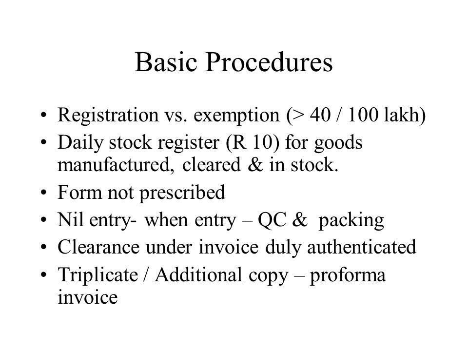 Basic Procedures Registration vs.