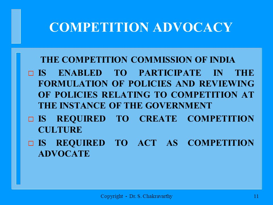 Copyright - Dr. S. Chakravarthy10 COMBINATIONS MERGERS/AMALGAMATIONS 1. REDUCTION IN NUMBER OF PLAYERS 2. ACQUISITION OF ENORMOUS ECONOMIC STRENGTH 3.