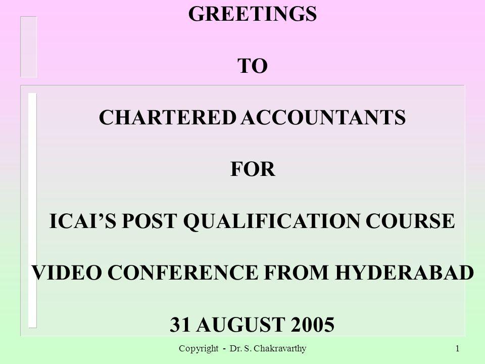 Copyright - Dr.S. Chakravarthy2 COMBINATIONS SURVEILLANCE Dr.