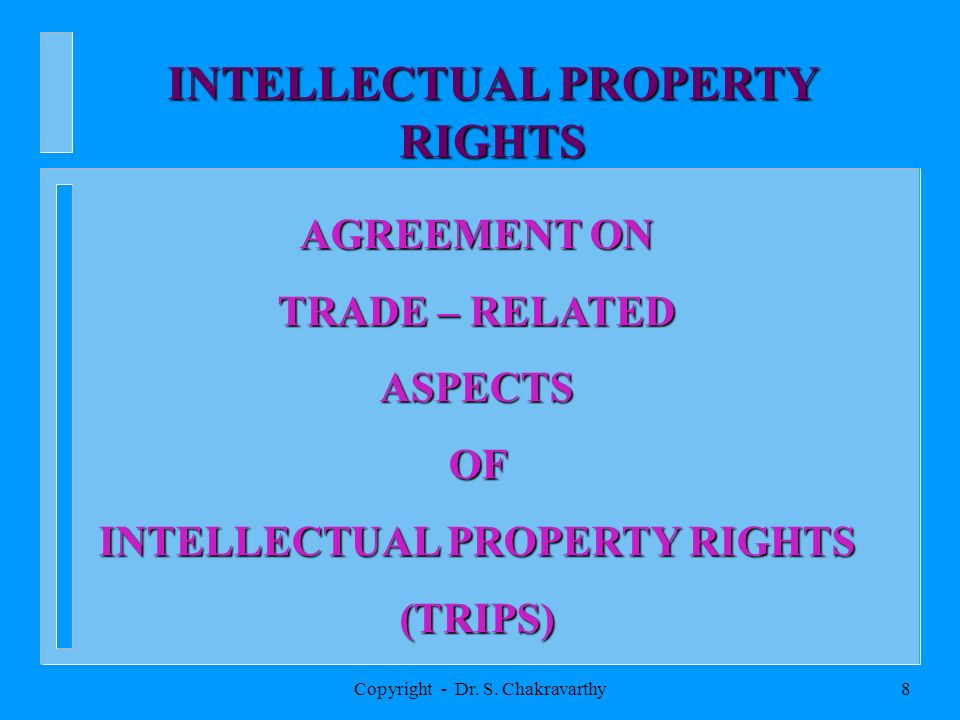 Copyright - Dr. S. Chakravarthy7 TRADE IN SERVICES GENERAL AGREEMENT ON TRADE ON TRADE IN SERVICES (GATS)