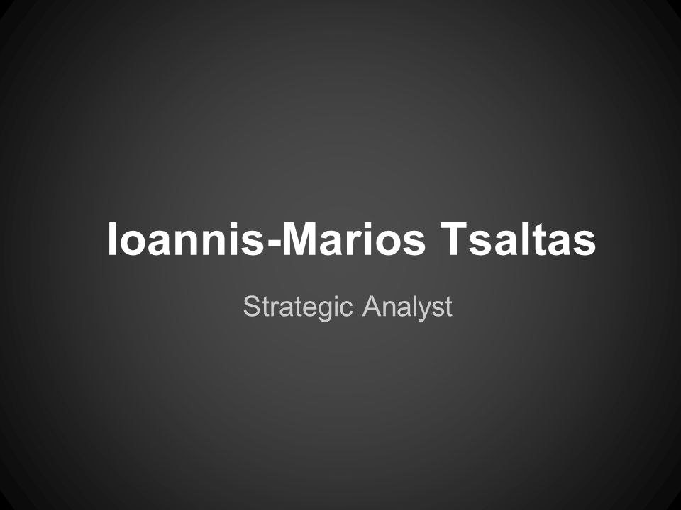 Ioannis-Marios Tsaltas Strategic Analyst