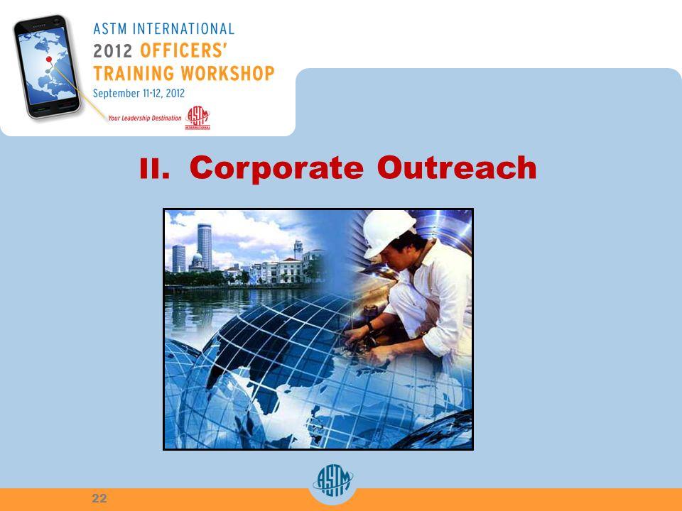 22 II. Corporate Outreach