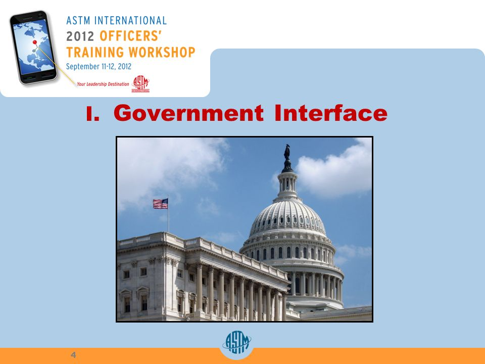 I. Government Interface 4