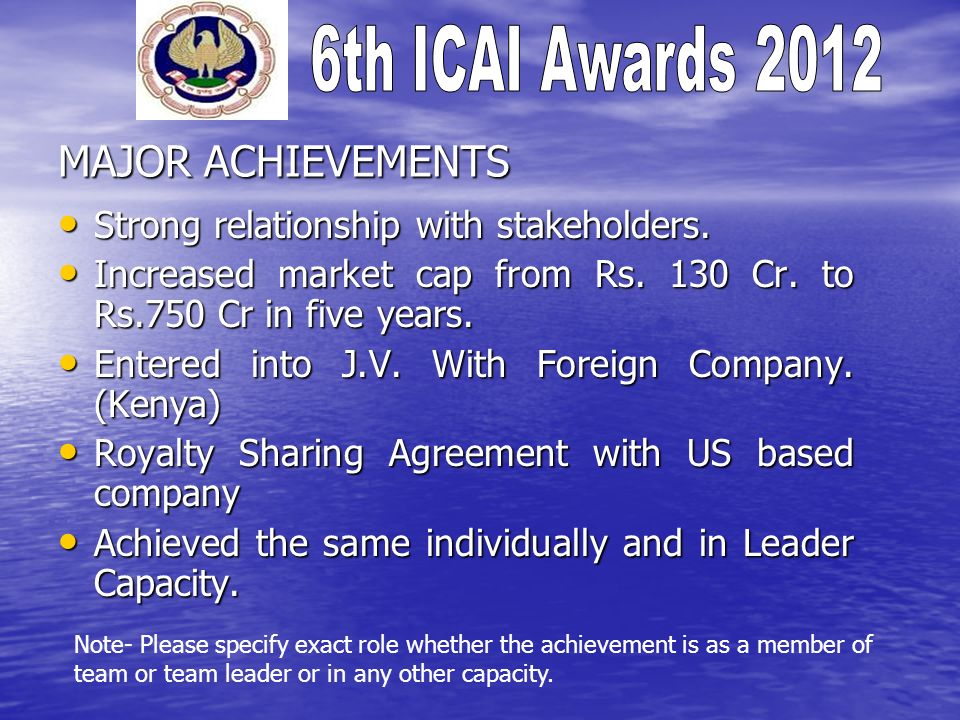 MAJOR ACHIEVEMENTS Strong relationship with stakeholders.