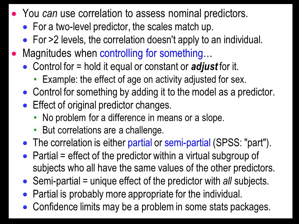 You can use correlation to assess nominal predictors. For a two-level predictor, the scales match up. For >2 levels, the correlation doesn't apply to